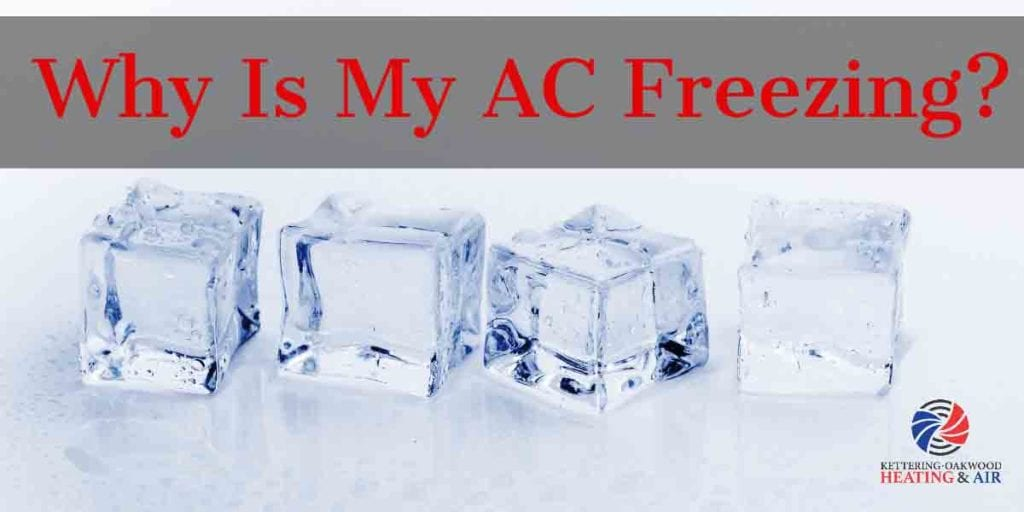 Why is My AC Freezing?