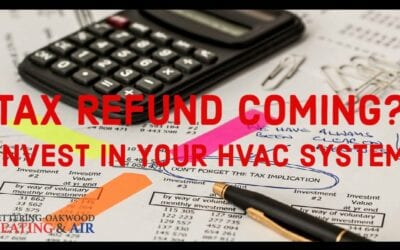 Tax Time: Ways to Invest Your Refund to Save You Money (HVAC Upgrades)