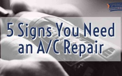 5 Signs You Need an A/C Repair