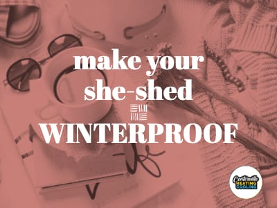 Make Your She-Shed Winterproof
